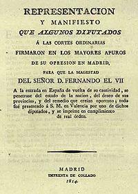 Manifiesto de los Persas - El llamado Manifiesto de los Persas fue un documento suscrito el 12 de abril de 1814 en Madrid por 69 diputados, a cuya cabeza se encontraba Bernardo Mozo de Rosales, por el que se solicitaba a Fernando VII el retorno al Antiguo Régimen y la abolición de la legislación de las Cortes de Cádiz, justo cuando el rey, regresando del exilio, se encontraba en Puzol.
