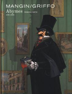 Abymes - Première partie - Mangin/Griffo / Aire libre Dupuis