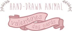 Designs By Miss Mandee – 6 FREE printable Valentines Day cards #hand-drawn #animal
