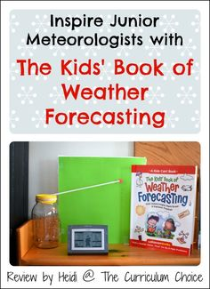 The Kids' Book of Weather Forecasting Review www.thecurriculumchoice.com