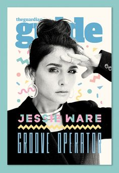 JESSIE WARE The Guardian Guide Cover styled by Avigail + Damian (Silver Spoon Attire) illustration by Kate Moross Jessie Ware, 80s Design, Layout Design, Print Design, Editorial Layout, Editorial Design, Magazine Cover Layout, Magazine Covers, Kate Moross