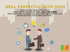 Sellers, deal perfectly with DPH... with no any charges with unlimited convenient facilities! www.dealsperhour.com