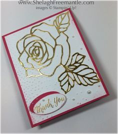 handmade thank you card: Rose Garden  ... gold foil die cut rose and leaves ... gold embossed thank you ... lovely!