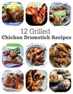 12 Grilled Chicken Drumstick Recipes