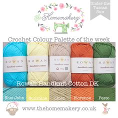 Crochet Colour Palette: Under the Tuscan Sun featuring Rowan Handknit Cotton DK - The Homemakery Blog