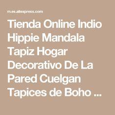 Tienda Online Indio Hippie Mandala Tapiz Hogar Decorativo De La Pared Cuelgan Tapices de Boho Beach Toalla Yoga Estera Colcha Cuadro de Tela 150x130 cm | Aliexpress móvil