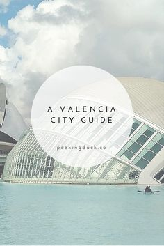 Things to do in Valencia, Spain.