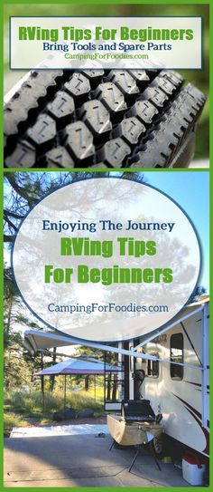 RVing Tips For Beginners To Instantly Turn Pro.  Bring Tools and Spare Parts. Don't try to become a moving auto parts store! That being said, you do want to carry basic tools and spare parts. The further away from services, the more self-reliant you want to be. Each trip will have unique circumstances, plan accordingly. Use our 9 simple tips to RV like a pro on your first trip. http://www.campingforfoodies.com/rving-tips-for-beginners-enjoying-the-maiden-journey/