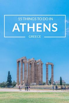 Travel guide Athens. A different vacation from the idyllic Greek islands, Here are the things we recommend you to visit and do while exploring the city.