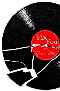 [NOTICIAS DE LIVROS] Livro Fix You, de Carrie Elks