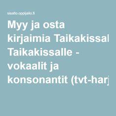 Myy ja osta kirjaimia Taikakissalle - vokaalit ja konsonantit (tvt-harjoitus).