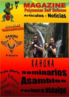 Foto Diario Tour Kahuna Mexico Parte 2  Magazine dedicado a la difusion mediante noticias y articulos de las Artes Marciales Polinesias. En esta parte nº 2 describimos mediante un foto diario las actividades de Kahuna en el Tour de Seminarios, Examenes y Asamblea en Mexico 2015