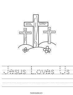 Jesus Loves Us Worksheet - Twisty Noodle
