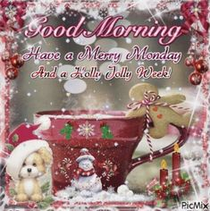 Good Morning Monday quotes morning quotes quotes quotes quotes Said Quotes of wisdom Good Morning Winter, Good Morning Christmas, Merry Christmas Wishes, Christmas Blessings, Christmas Greetings, Monday Morning, Christmas Coffee, Holiday Wishes, Christmas Card Messages