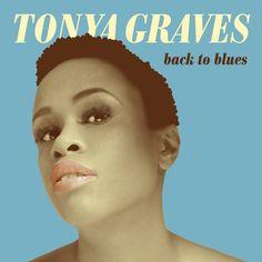 Tonya Graves : Back To Blues - CD   Bontonland.cz