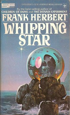 Frank Herbert - Whipping Star 1977 Edition Book Cover by Paul Alexander--the cover is so nebular 😍 Science Fiction Kunst, Science Fiction Authors, Pulp Fiction, Science Art, Classic Sci Fi Books, Frank Herbert, Arte Tribal, Literature Books, Read Books