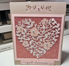 Bloomin' Heart Die/Bloomin' Love Stamp - CS: Crumb Cake, Blushing Bride, Love Blossoms (Crumb Cake) DSP, Blushing Bride Glimmer Paper. Ink: Soft Suede, Blushing Bride.