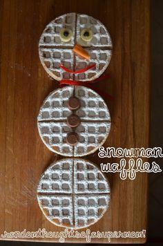 *Random Thoughts of a SUPERMOM!*: Snowman Waffles