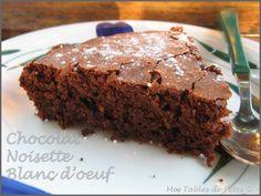 Gâteau chocolat noisette au blancs d'oeufs - Mes tables de Fêtes