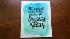 The darkest nights produce the brightest stars Canvas Quote Art Decor Inspirational Home Decor Wall Hanging Watercolor Painting by ArtOfWordsBoutique