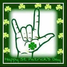 ILY Saint Patrick's Day Deaf Sign, Asl Signs, Sign I, St. Patrick's Day Diy, Asl Sign Language, American Sign Language, Libra, San Patrick Day, Alphabet Signs