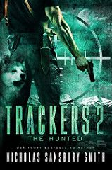 The Hunted Trackers Bk 2 By Nicholas Sansbury Smith Genre: Post-Apocalyptic Thriller Sci Fi, EMP, Dystopian, Suspense Release Date: May 2017 Horror Books, Sci Fi Books, Science Fiction Books, Thriller Books, Post Apocalyptic, Book Authors, Book Cover Design, Romance Books, Bestselling Author