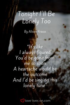 14 Best Lonely Songs Images Best Songs Feeling Lonely Lonely Song