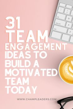 In today's world of AI and Robotics, one critical aspect of your business remains to be the people. Learn to keep them engaged and get them performing at their best. Check out these 31 Activities used by real life leaders that will build a great team and keep the team engaged. #Leadership #motivation #careertip #teamactivities #teamengagement #team #Careertip #careeradvice #entreprenuer #girlboss