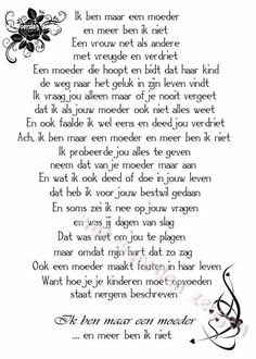 A Dutch poem Mama Quotes, Life Quotes, Mantra, Special Love Quotes, Think Happy Thoughts, Dutch Quotes, Love My Kids, Daughter Quotes, More Than Words