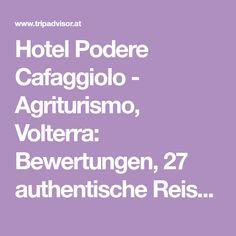 Hotel Podere Cafaggiolo - Agriturismo, Volterra: Bewertungen, 27 authentische Reisefotos und Top-Angebote für Hotel Podere Cafaggiolo - Agriturismo, bei Tripadvisor auf Platz #41 von 112 sonstigen Unterkünften in Volterra und mit 5 aus 5 bewertet. Pisa, Hotels, Trip Advisor, Tuscany, Cottage House, Things To Do
