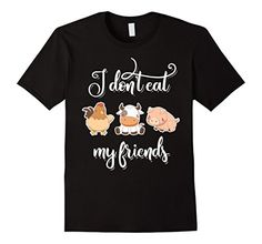 Mens I Don't Eat My Friends Cute Vegan Save Animals Gift ...
