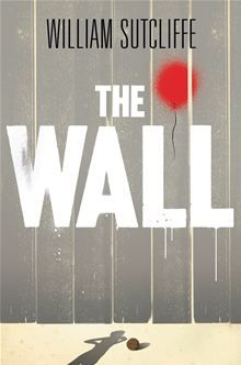The Wall by William Sutcliffe.  Joshua lives with his mother and step-father in Amarias, an isolated town, where all the houses are brand new. Amarias is surrounded by a high wall, guarded by soldiers, which can only be crossed…  read more at Kobo http://www.kobobooks.com/ebook/The-Wall/book-1GYvzCPZo0u7NsfOcPGkHQ/page1.html