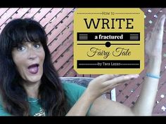 How to Write a Fractured Fairy Tale - Learn some new tips at tricks with Tara Lazar.