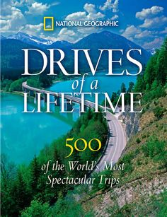 Penguin Random House National Geographic Drives Of A Lifetime #affiliate