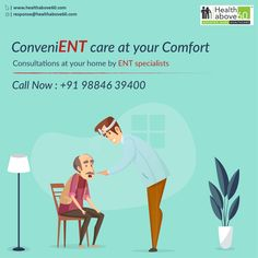 ENT care is essential for provides for Elderly at home by Experienced Specialists.For service call us at 98846 39400 Doctor On Call, Good Doctor, Care About You, Chennai, Health Care, Health