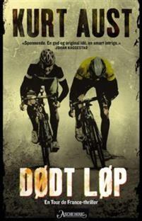 Dødt løp er en thriller om Tour de France. Det handler om doping, korrupsjon og løpsfiksing - og om brå død.