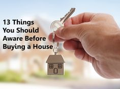 13 Things You Should Aware Before Buying a House | WMA Property