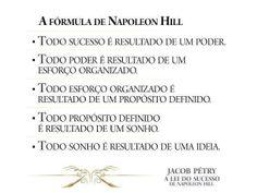 A Fórmula de Napoleon Hill #sucesso #prosperidade #motivation