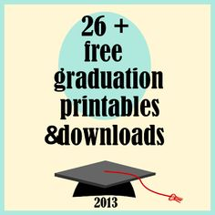 free graduation 2013 printables and download links schulabschluss 2013 meinlilapark digital freebies