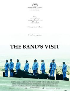 THE BAND'S VISIT (2007) 특이한 나라 영화는 여행하는 느낌. Film in unusual country makes me feel like traveling.