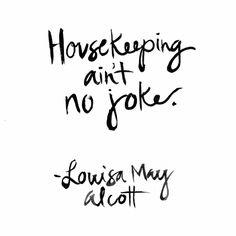 Housekeeping Quote Print - Furbish Studio