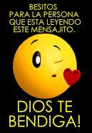 Besitos Para Ti, Dios Te Bendiga