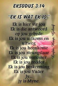 Eksodus Ek is wat Ek is Prayer Verses, Bible Prayers, Prayer Quotes, Mom Prayers, Bible Verses Quotes, Life Quotes, Afrikaanse Quotes, Special Words, Daily Inspiration Quotes