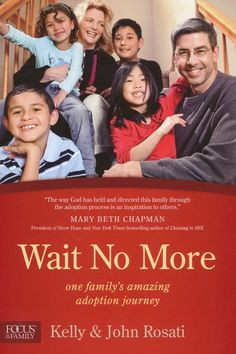 In this interview, John and Kelly Rosati, authors of Wait No More, share their passion for orphan care as they describe how they adopted their four children from the foster care system. You'll be inspired by this family's amazing adoption journey.