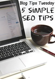 Blog Tips 5 simple SEO tips