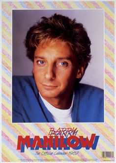 Barry Manilow Official 1987.