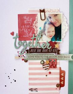 Scrapbook layout with 1 photo Together by MelBlackburn at Baby Scrapbook, Scrapbook Paper Crafts, Scrapbook Albums, Scrapbook Cards, Pocket Scrapbooking, Scrapbook Designs, Scrapbook Sketches, Scrapbook Page Layouts, Project Life
