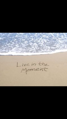 Live in the moment...my mantra for the year: I am here!