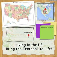 Cool Tools for 21st Century Learners: Bring the Textbook to Life & Explore Living in the US