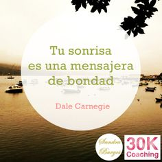 Tu sonrisa es una mensajera de bondad Dale Carnegie, Yoga For Balance, Autism Awareness, Motivationalquotes, Decir No, Coaching, Life Quotes, Cards Against Humanity, Diet Motivation